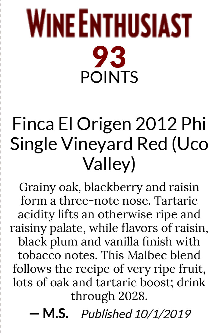 https://www.angeliniwine.com/wp-content/uploads/2020/11/Finca-El-Origen-2012-Phi-Single-Vineyard-Red-Uco-Valley-Wine-Enthusiast-93.jpg
