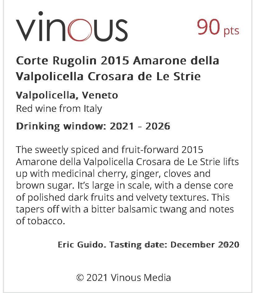 https://www.angeliniwine.com/wp-content/uploads/2021/02/Corte-Rugolin-2015-Amarone-della-Valpolicella-Crosara-de-Le-Strie-Vinous-Explore-All-Things-Wine.jpg